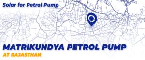 Matrikundya Petrol Pump Rajasthan